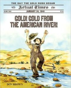 Gold, gold, gold from the American River
